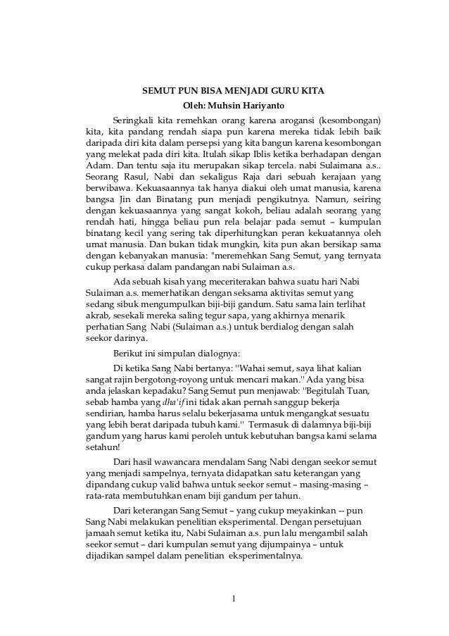 SEMUT PUN BISA MENJADI GURU KITA                       Oleh: Muhsin Hariyanto       Seringkali kita remehkan orang karena ...