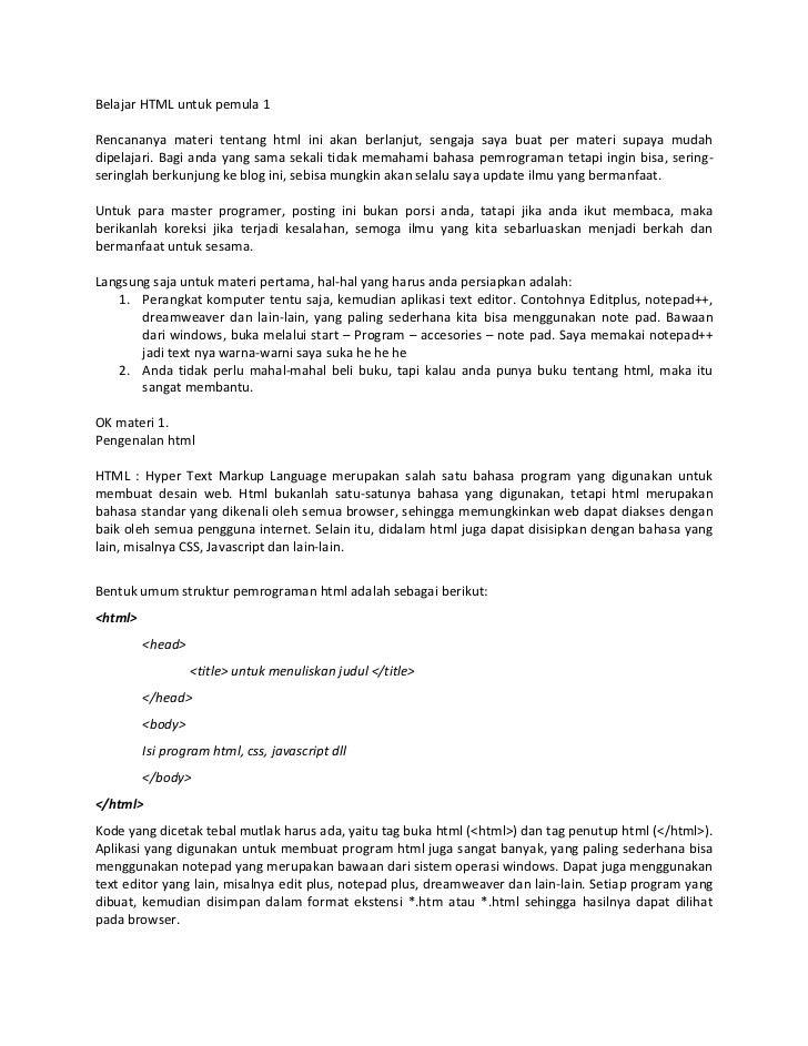 Belajar HTML untuk pemula 1Rencananya materi tentang html ini akan berlanjut, sengaja saya buat per materi supaya mudahdip...