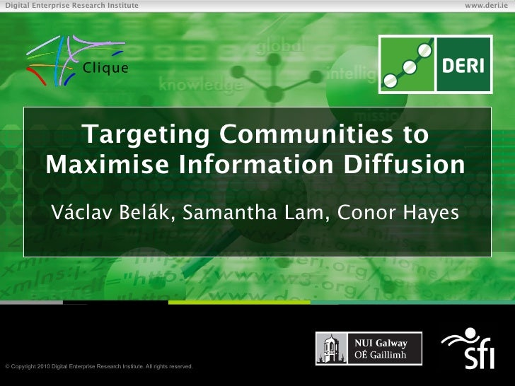 Targeting Communities to Maximise Information Diffusion