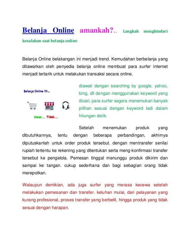 Belanja Online amankah?..  Langkah  menghindari  kesalahan saat belanja online  Belanja Online belakangan ini menjadi tren...