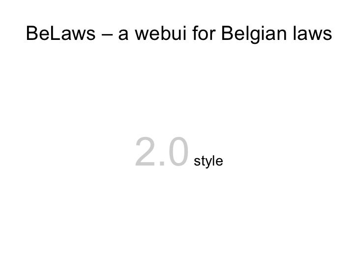 BeLaws – a webui for Belgian laws 2.0  style