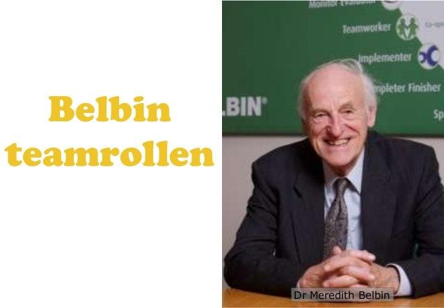 Belbinteamrollen             Dr Meredith Belbin