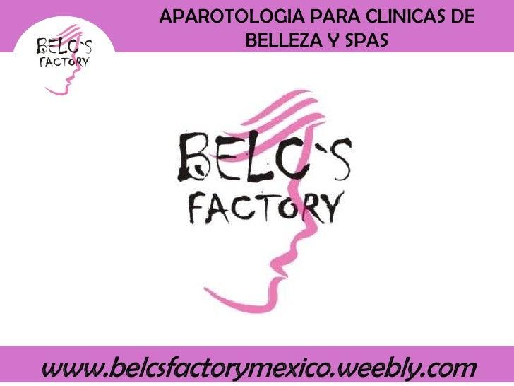 APAROTOLOGIA PARA CLINICAS DE BELLEZA Y SPAS