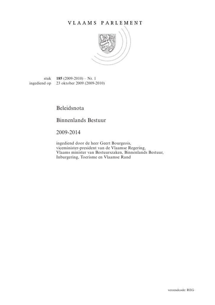 stuk   185 (2009-2010) – Nr. 1 ingediend op   23 oktober 2009 (2009-2010)                    Beleidsnota                 B...