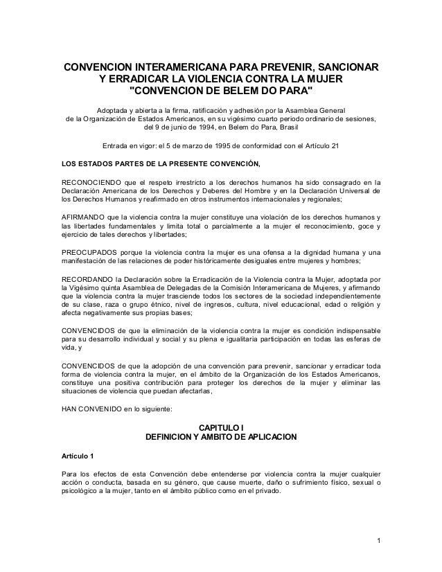 """CONVENCION INTERAMERICANA PARA PREVENIR, SANCIONAR Y ERRADICAR LA VIOLENCIA CONTRA LA MUJER """"CONVENCION DE BELEM DO PARA"""" ..."""