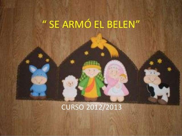 """ SE ARMÓ EL BELEN""   CURSO 2012/2013"