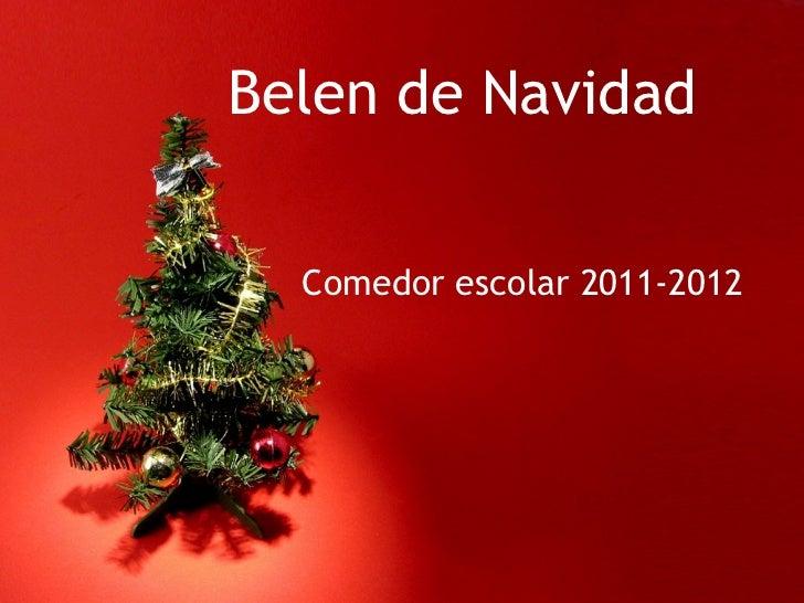 Belen de Navidad Comedor escolar 2011-2012