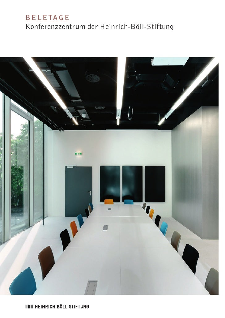 B e l e ta g e Konferenzzentrum der Heinrich-Böll-Stiftung