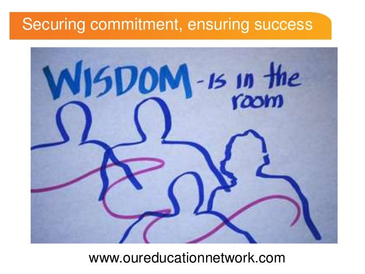 Securing commitment, ensuring success<br />www.oureducationnetwork.com<br />