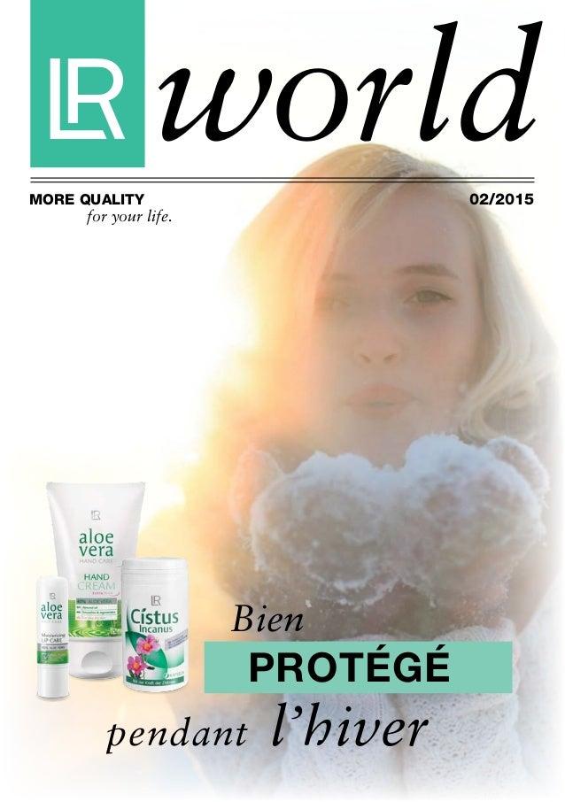worldMore Quality for your life. 02/2015 Bien l'hiverpendant protégé
