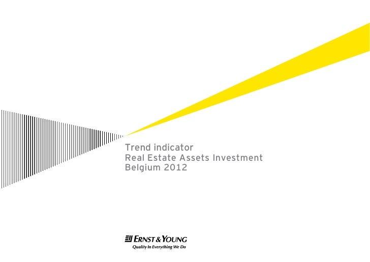 Trend indicatorReal Estate Assets InvestmentBelgium 2012