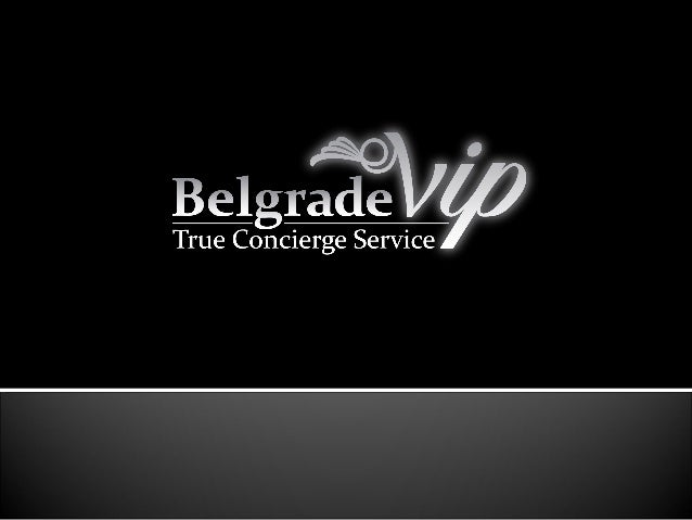 Belgrade VIP Concierge agency