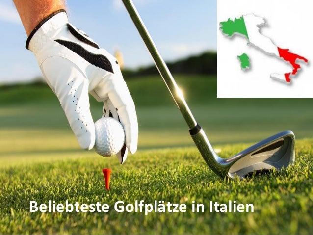 Beliebteste Golfplätze in Italien