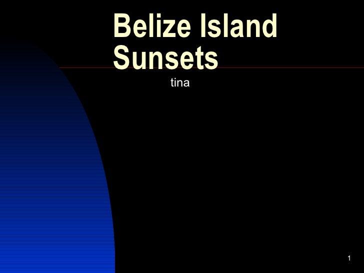 Belize island sunsets slideshow