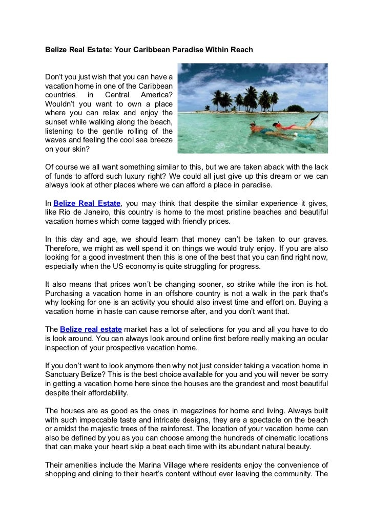 Belize Real Estate: Your Caribbean Paradise Within ReachDon't you just wish that you can have avacation home in one of the...