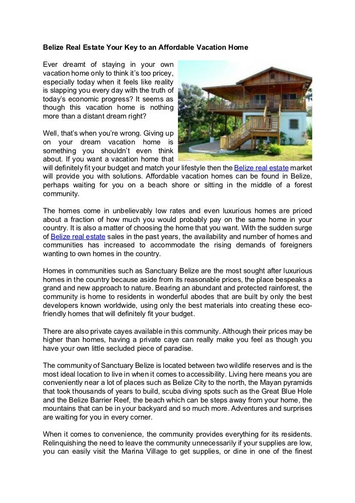 Belize Real Estate Your Key to an Affordable Vacation HomeEver dreamt of staying in your ownvacation home only to think it...