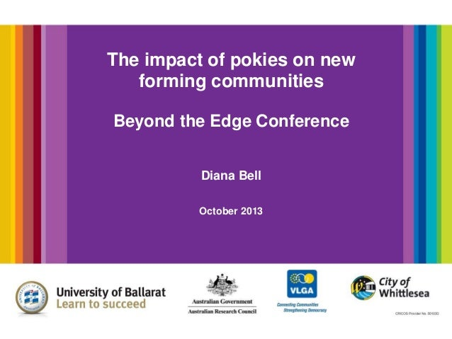 Bell_D_The impact of pokies on newly forming communities