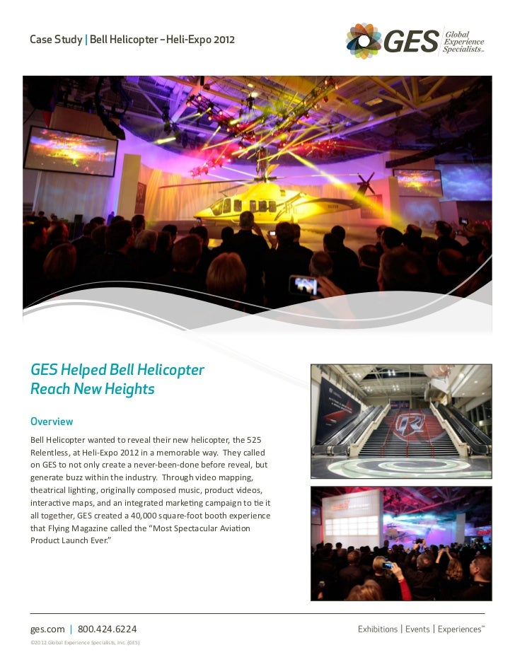 Case Study | Bell Helicopter–Heli-Expo 2012GES Helped Bell HelicopterReach New HeightsOverviewBell Helicopter wanted to ...
