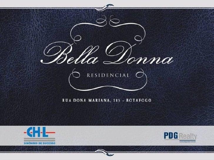 Bella Donna Botafogo