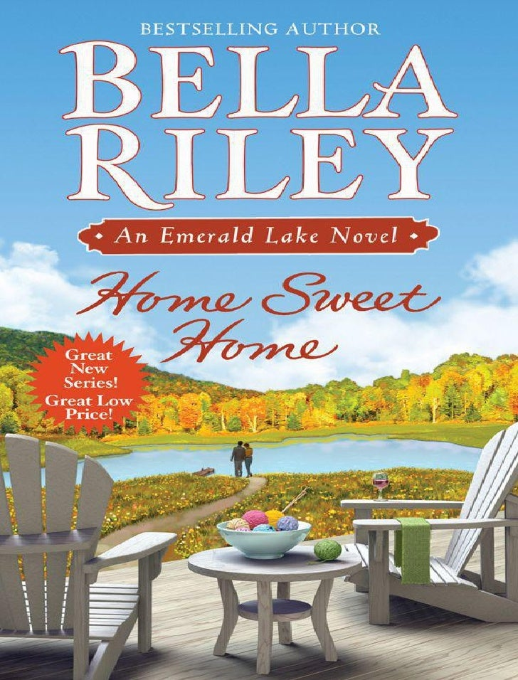 Bella riley 1 home sweet home