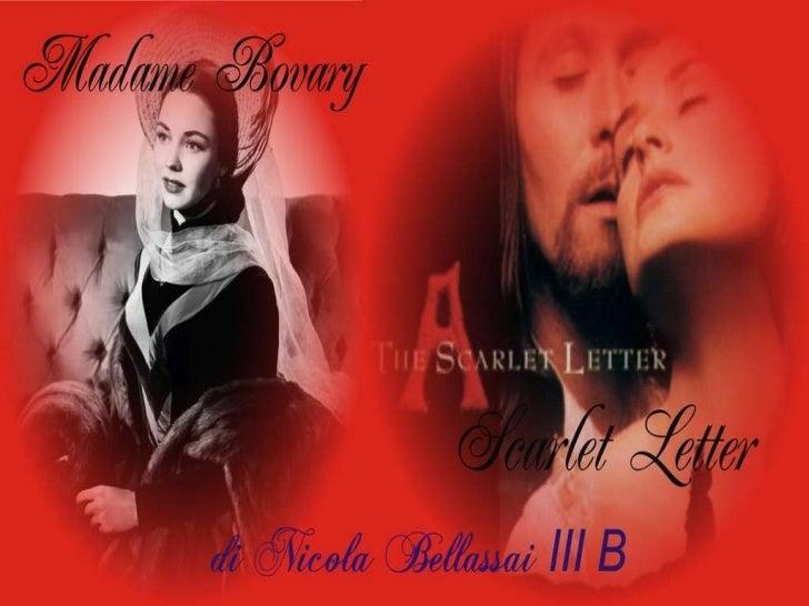 Madame Bovary ft Scarlett letter