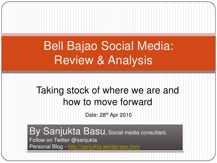 Bell Bajao Social Media: Review & Analysis<br />Taking stock of where we are and how to move forward<br />Date: 28th Apr ...