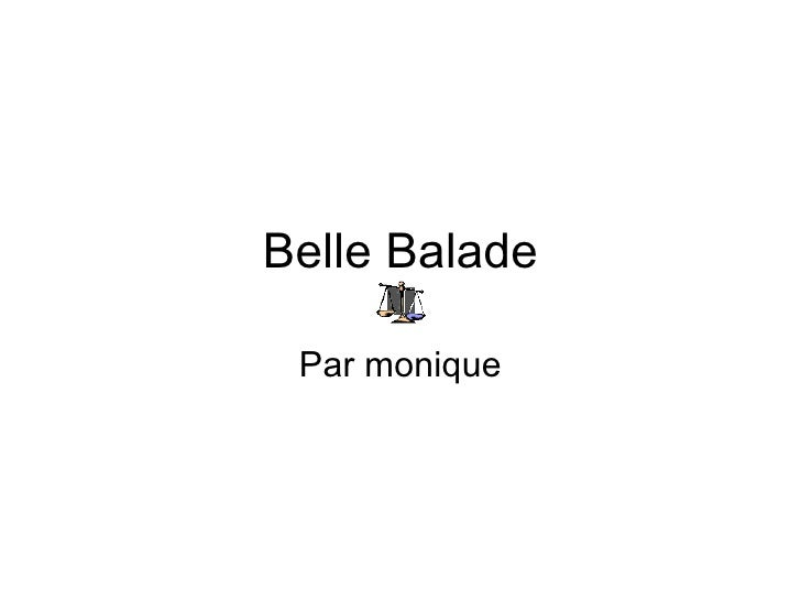 Belle Balade Par monique