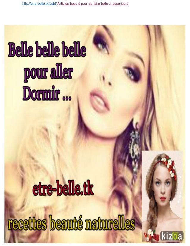 http://etrebelle.tk/publ/Articlesbeautépoursefairebellechaquejours