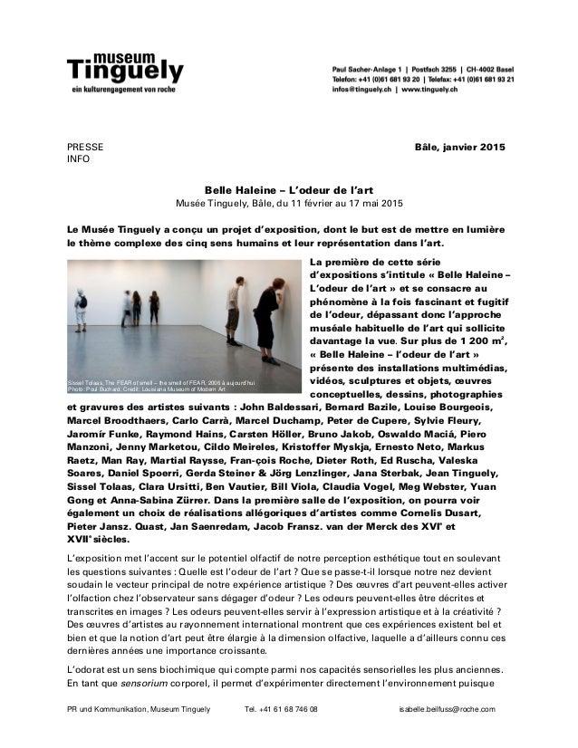 PR und Kommunikation, Museum Tinguely Tel. +41 61 68 746 08 isabelle.beilfuss@roche.com PRESSE Bâle, janvier 2015 INFO Bel...