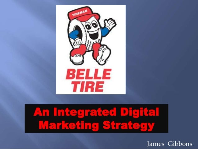 An Integrated Digital Marketing Strategy James Gibbons