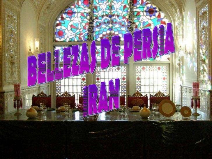 BELLEZAS DE PERSIA IRAN