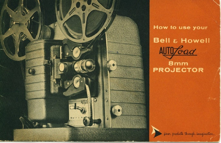 Bell & howell autoload 8mm projector user manual_english