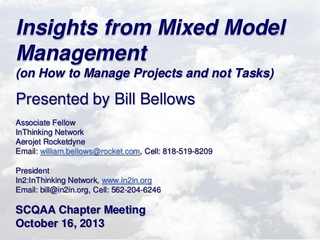 Mixed Model Management:Manage Projects and Not Tasks