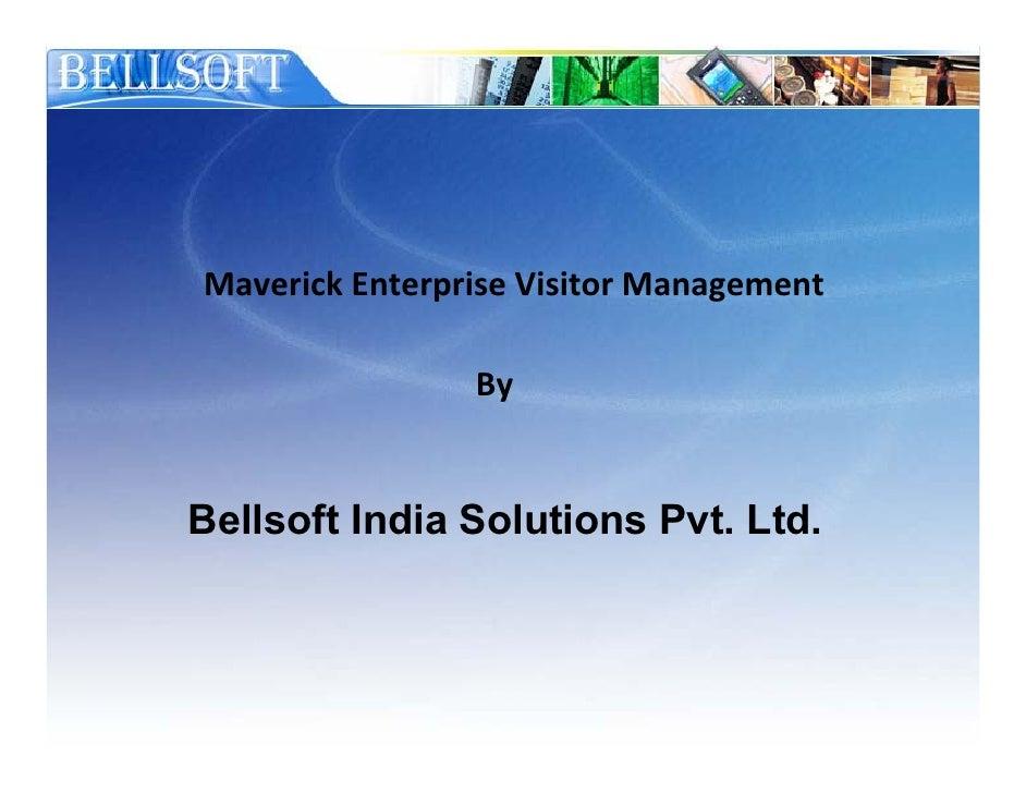 Bellsofts Secured Maverick Enterprise Visitor Management