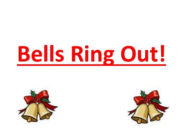 Bells ring out!