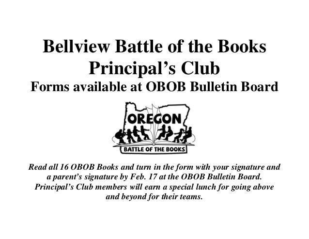 Bellview Battle of the Books Principal's Club Forms available at OBOB Bulletin Board  Read all 16 OBOB Books and turn in t...
