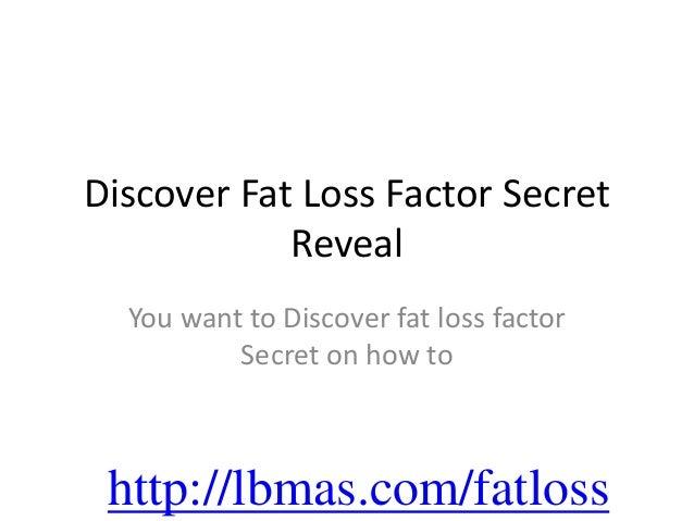 Discover Fat Loss Factor Secret            Reveal  You want to Discover fat loss factor          Secret on how to http://l...
