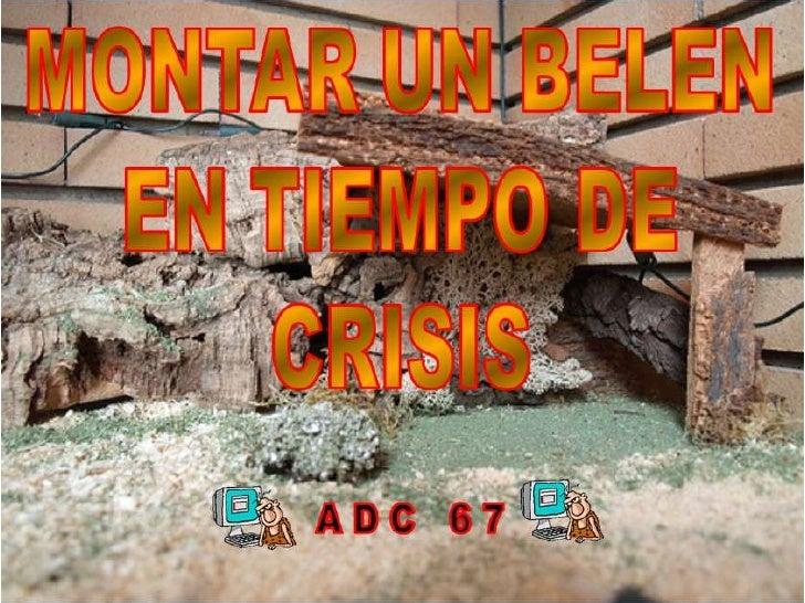 Belén en crisis