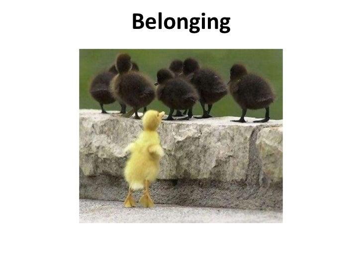 Belonging<br />