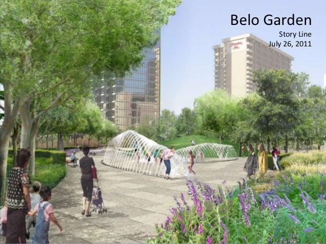 Belo Garden        Story Line     July 26, 2011               1