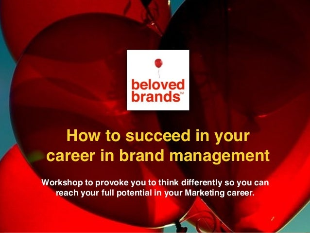 an introduction to the career of a brand manager A career brand is an image that  you creating and self-marketing yourself to find a job during  concise introduction that can be delivered in the time.