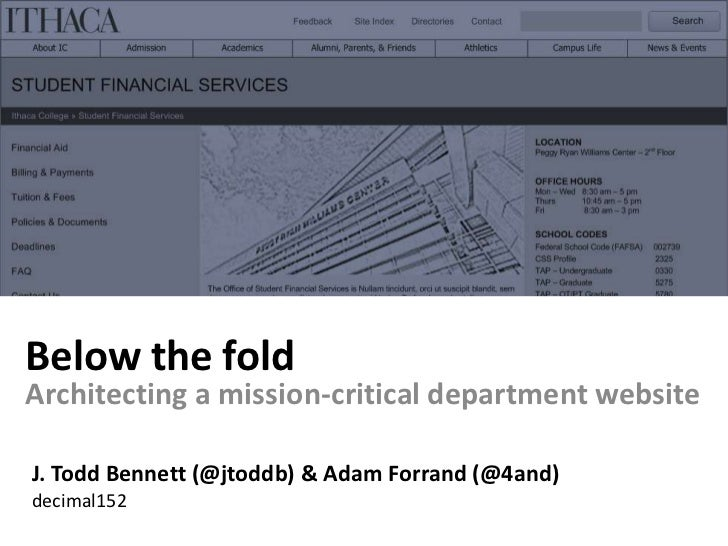 Below the fold<br />Architecting a mission-critical department website<br />J. Todd Bennett (@jtoddb) & Adam Forrand (@4an...