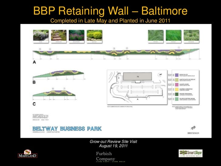 BBP Retaining Wall – Baltimore   Completed in Late May and Planted in June 2011                  Grow-out Review Site Visi...