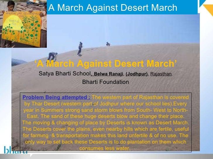 A March Against Desert March ' A March Against Desert March' Satya Bharti School ,  Belwa Ranaji ,  (Jodhpur) ,  Rajasthan...