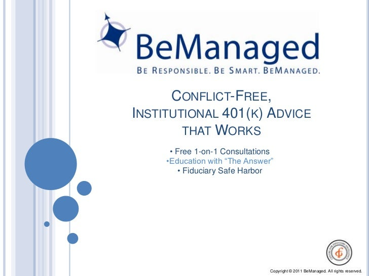 Conflict-Free, Institutional 401(k) Advice that Works<br /><ul><li> Free 1-on-1 Consultations