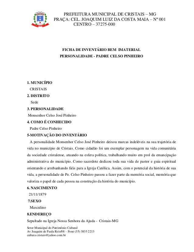 P PREFEITURA MUNICIPAL DE CRISTAIS – MG PR PRAÇA: CEL. JOAQUIM LUIZ DA COSTA MAIA – Nº 001 CENTRO – 37275-000 Setor Munici...
