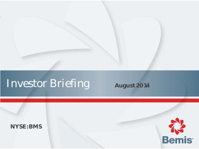 Investor Briefing August 2014 NYSE:BMS