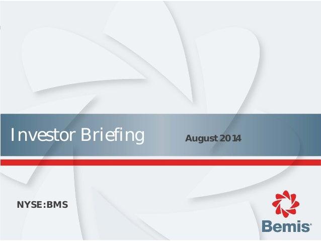 Bemis investor briefing_august_2014