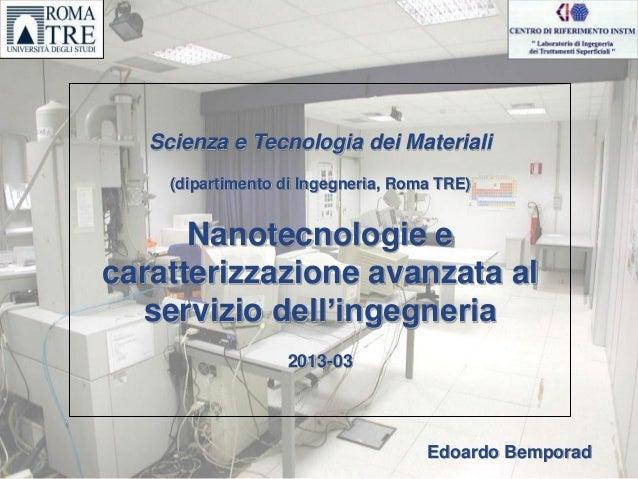 Meccanica: Nanotecnologie e caratterizzazione avanzata al servizio dell'ingegneria by Edoardo Bemporad