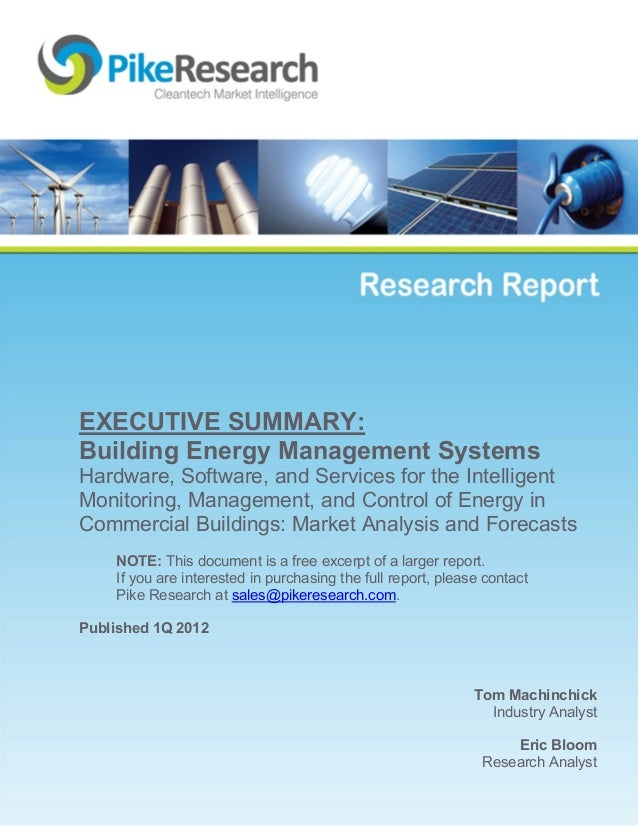 Tom MachinchickIndustry AnalystEric BloomResearch AnalystEXECUTIVE SUMMARY:Building Energy Management SystemsHardware, Sof...